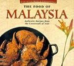 The Food of Malaysia (Periplus World...