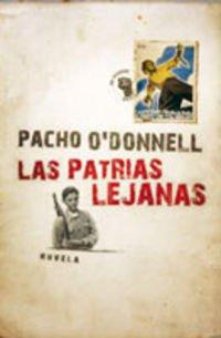 Patrias lejanas, las (Exitos De Plaza & Janes) por Pacho O'donnell