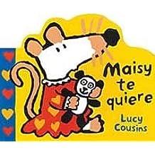 Maisy te quiere