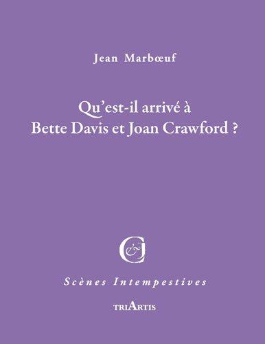 Qu'Est-Il Arrive a Bette Davis et Joan Crawford ?