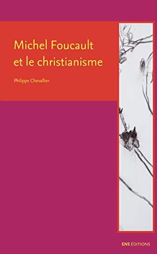 Couverture du livre Michel Foucault et le christianisme (La croisée des chemins)