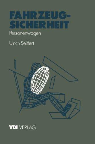 Fahrzeugsicherheit: Personenwagen (VDI-Buch) (German Edition) by Ulrich Seiffert(1997-03-12)