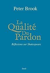 La Qualité du Pardon : Réflexions sur Shakespeare