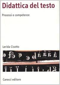 Didattica del testo. Processi e competenze