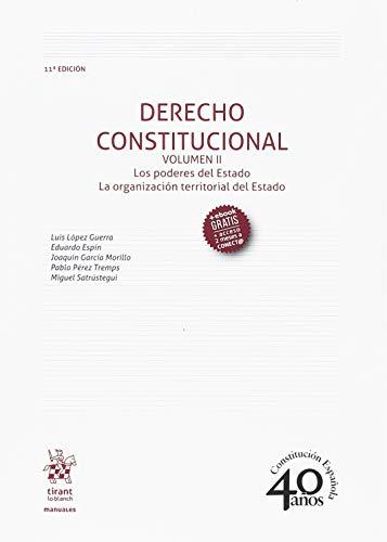 Derecho Constitucional Volumen II 11ª Edición 2018 (Manuales de Derecho Constitucional) por Luis López Guerra