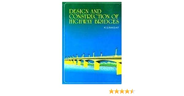 Buy Design and Construction and Highway Bridges Book Online