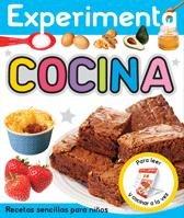 EXPERIMENTA - COCINA: Recetas sencillas para niños (Libros juego) por Bethany Perkins