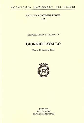 Giorgio Cavallo (Atti dei convegni Lincei)