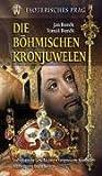 Die Böhmischen Kronjuwelen: Esoterisches Parg - Tomas Bonek