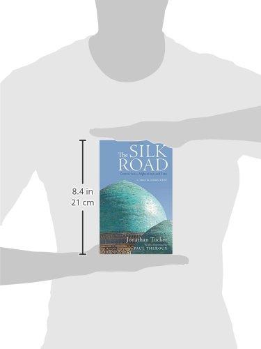 Silk Road - Central Asia: A Travel Companion