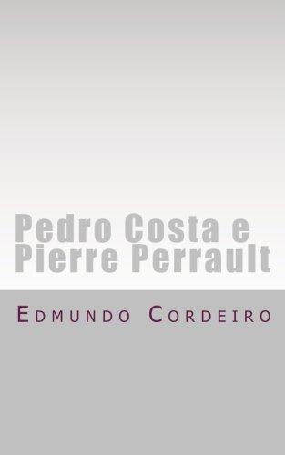 Pedro Costa e Pierre Perrault: Intercessão, força ficcional, força documental por Edmundo Cordeiro
