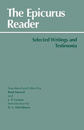 The Epicurus Reader: Selected Writings and Testimonia (HPC Classics) by Epicurus, Brad Inwood, Lloyd P. Gerson (1994) Paperback