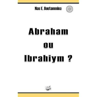 Abraham ou ibrahiym ?