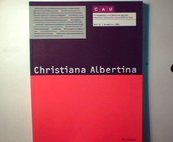 Christiana Albertina Forschungen und Berichte aus der Christian-Albrechts-Universität zu Kiel Heft 57