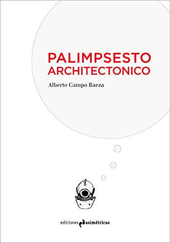 PALIMPSESTO ARCHITECTONICO (INMERSIONES)