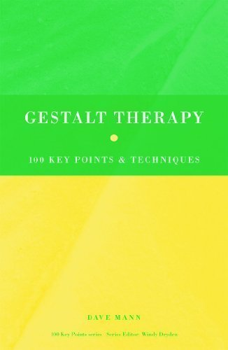 Gestalt Therapy: 100 Key Points and Techniques by Mann, Dave (2010) Paperback