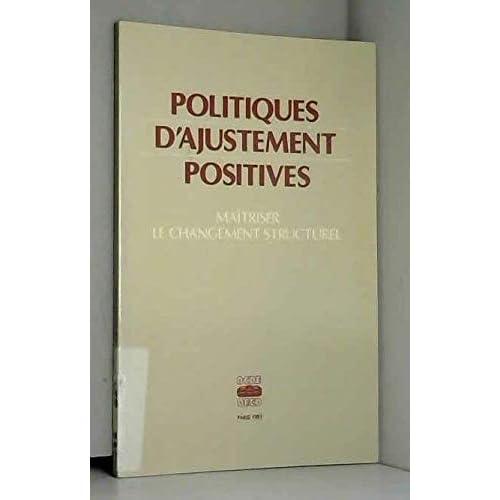 Politiques d'ajustement positives maîtriser le changement structurel