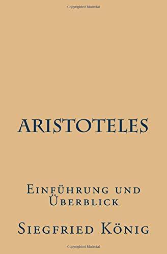 Aristoteles - Einführung und Überblick