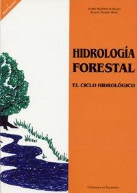 Hidrologia Forestal. El Ciclo Hidrológico por Andrés Martínez De Azagra