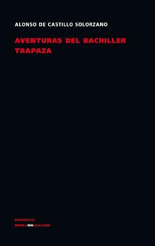 Aventuras del bachiller Trapaza (Spanish Edition) -
