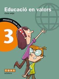 TRAM 2.0 Educació en valors 3 - 9788441223790