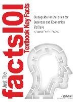 [Studyguide for Statistics for Business and Economics by McClave, ISBN 9780130466419] (By: 9th Edit McClave and Benson and Sincich) [published: October, 2006]