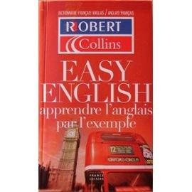 Dictionnaire easy English : Apprendre l'anglais par l'exemple