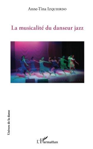 La musicalité du danseur jazz par Anne-Tina Izquierdo