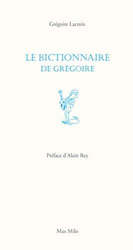 Le bictionnaire de Grgoire