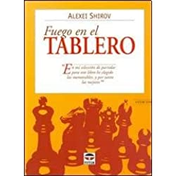 Fuego En El Tablero Ii (ed. Chessy)