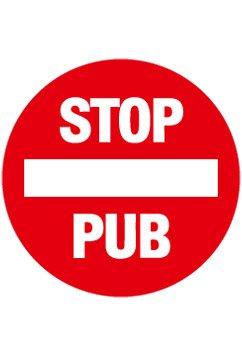 Panneaux Stop - Sticker STOP PUB - Sticker-forever.com : Sublimez