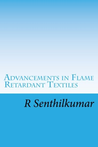Advancements in Flame Retardant Textiles