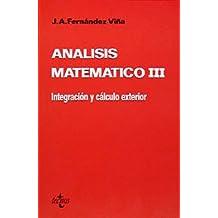 Análisis matemático III: Integración y cálculo exterior (Ciencia Y Técnica)