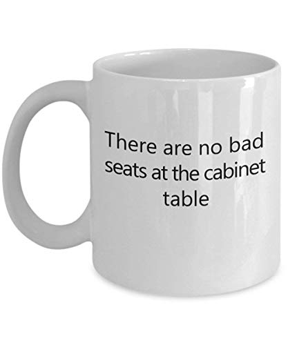 There are no Bad Seats at The Cabinet Table 11 oz Coffee Mug - A Cabinet Maker Ceramic Cup Gift for Cabinet Makers - Maker Iced Beste Tea