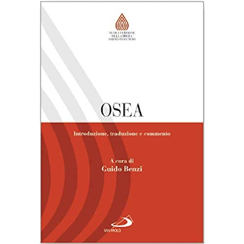 Osea. Introduzione, Traduzione E Commento