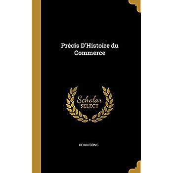 Précis d'Histoire Du Commerce