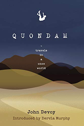 Quondam: Travels in a Once World (English Edition)