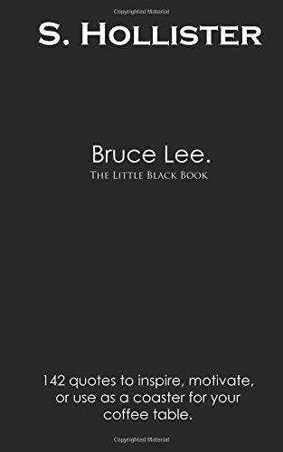 Bruce Lee: The Little Black Book (Little Black Books)