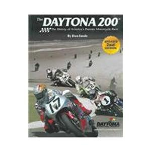 The Daytona 200: The History Of America's Premier Motorcycle Race por Don Emde