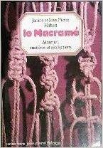 Le macramé par Janine Habert, Jean-Pierre Habert