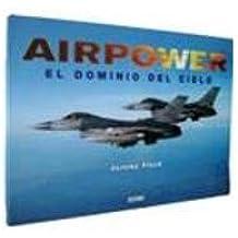 Airpower: El Domino del Cielo / America's Finest (Artes Visuales / Visual Arts)