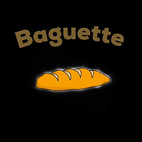 Baguette [Explicit]