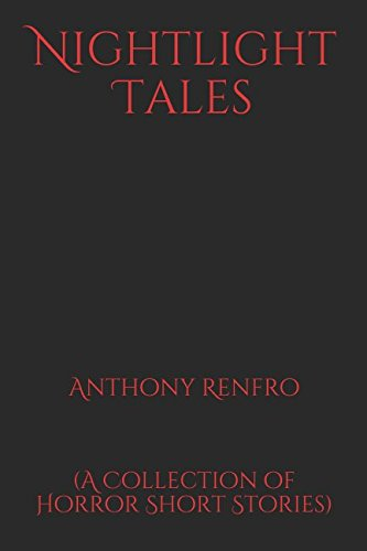 Nightlight Tales: (A Collection of Horror Short Stories)