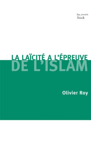 La laïcité face à l'Islam (Essais - Documents)