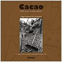 Cacao. Sulle tracce di Jorge Amado