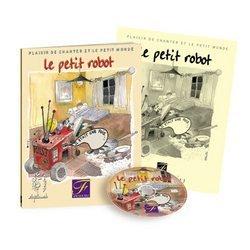 METHODES Y PEDAGOGIA FUZEAU LE PETIT ROBOT–LIVRET CD EVEIL MUSICAL