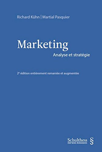 Marketing. Analyse et stratégie par Richard Kuhn