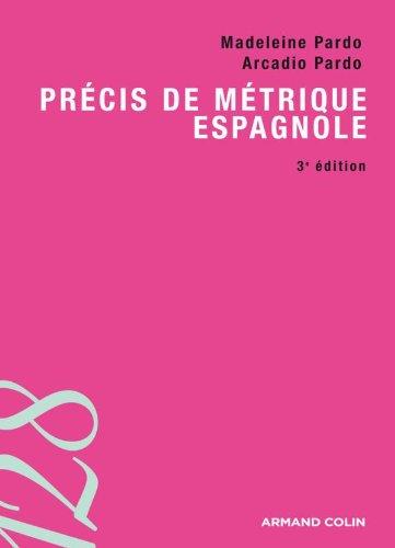 Précis de métrique espagnole - 3e éd.