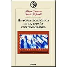 Historia económica de la España contemporánea Crítica/Historia del ...