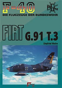 F-40 Flugzeuge der Bundeswehr Nr. 42 - FIAT G.91 T.3